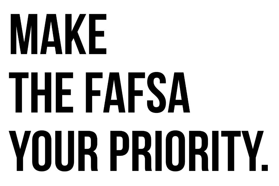 File your FAFSA!