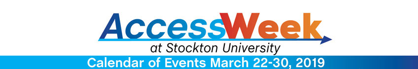 AccessWeek at Stockton University - March 22-30