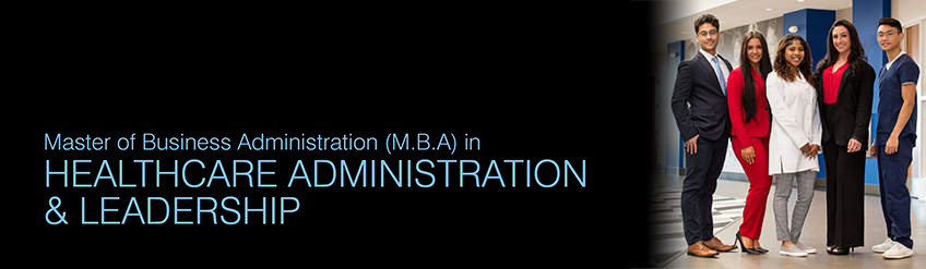 M.B.A in Healthcare Administration & Leadership