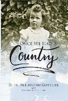 Once We Had A Country: Memoir of a German Holocaust Survivor