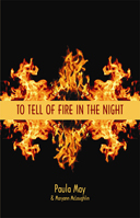 To Tell of Fire in the Night