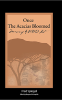 Once the Acacias Bloomed: Memories of a Childhood Lost