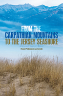 From the Carpathian Mountains to the New Jersey Seashore