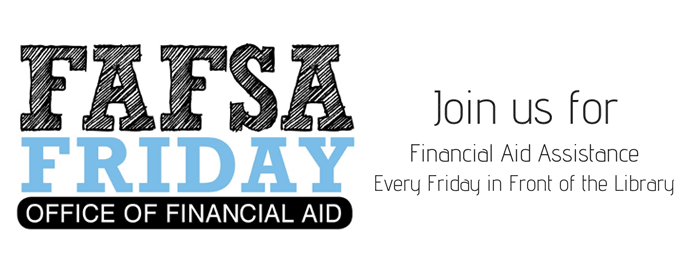 Fill Out Your FAFSA Today!