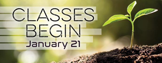Spring Classes Begin Jan. 21