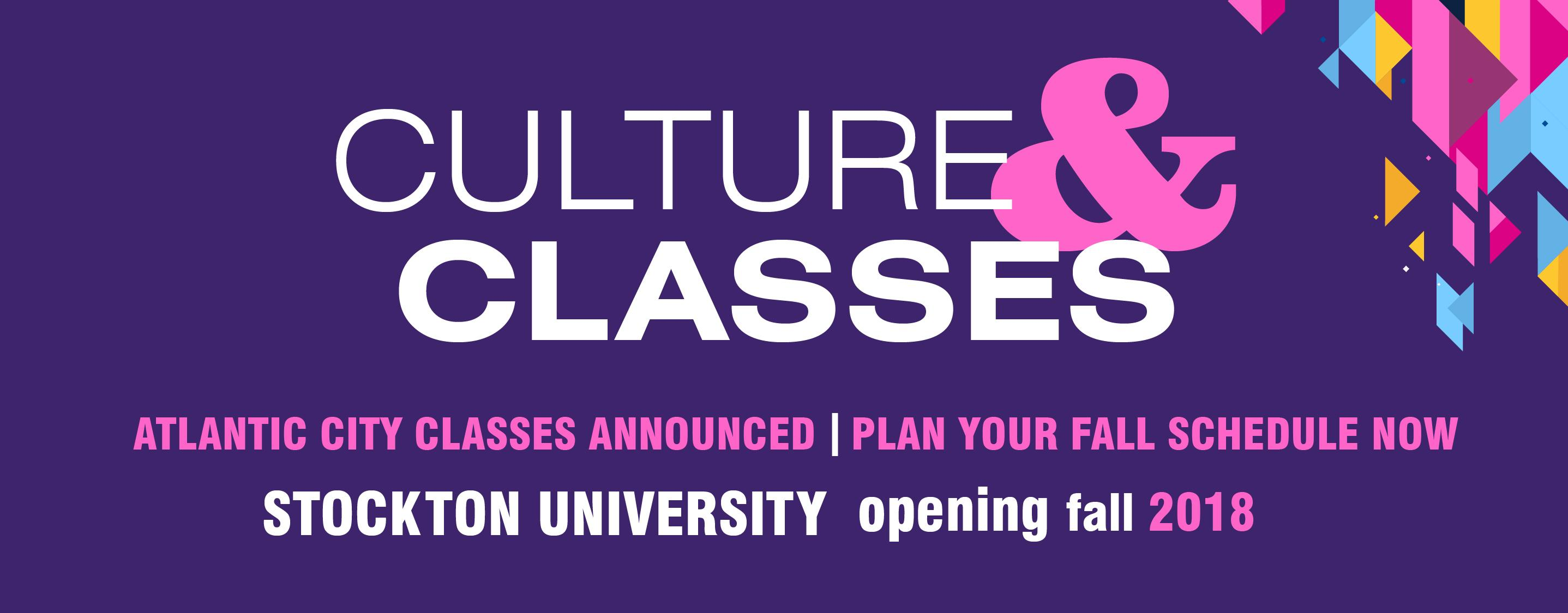 Culture and Classes - Plan Your Fall Schedule Now