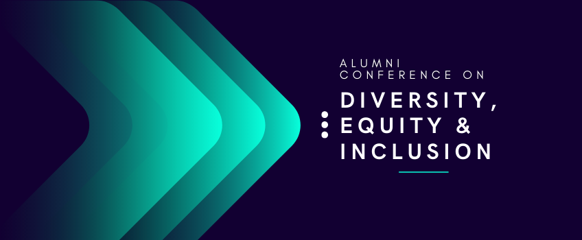 Join Us for the Alumni Conference on Diversity, Equity & Inclusion