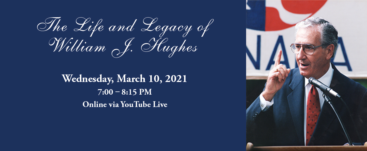 """See a preview of """"The Life and Legacy of William J. Hughes"""""""