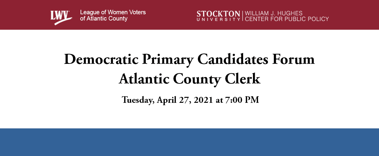 Democratic Primary Candidates Forum: Atlantic County Clerk, Lisa Jiampetti & Mico Lucide