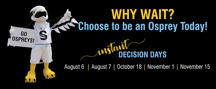 Apply NOW for Pre-Senior Instant Decision DaysI