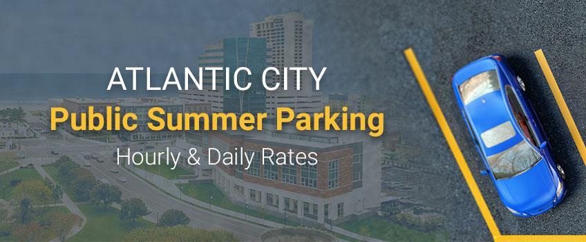 Public Summer Parking in Atlantic City