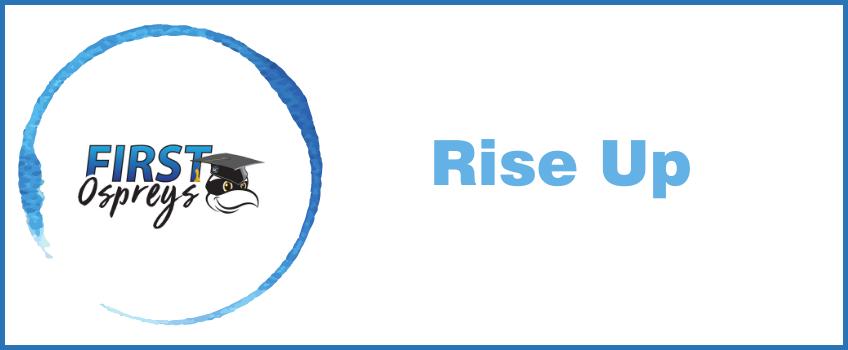 Rise Up, a First Ospreys Digital Publication