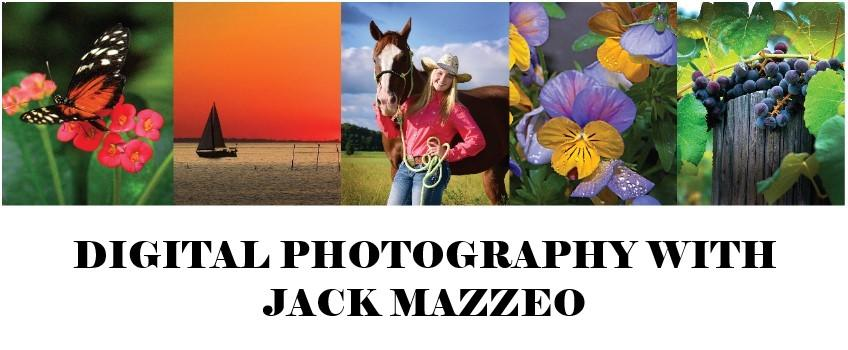 Digital Photography with Jack Mazzeo