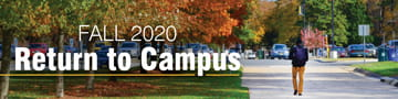 Fall 2020 Return to Campus